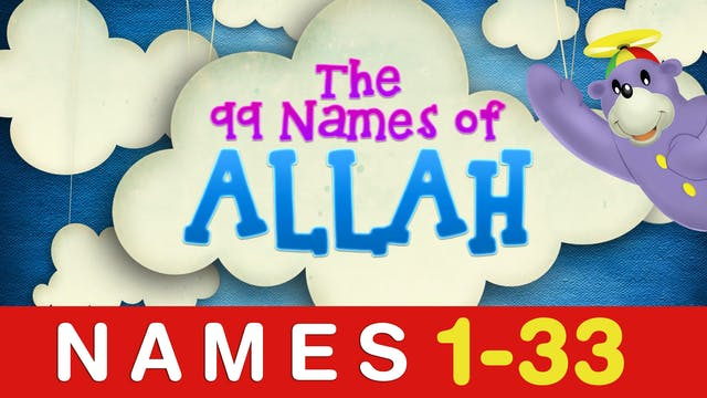 Learn the 99 Names of ALLAH with Zaky...