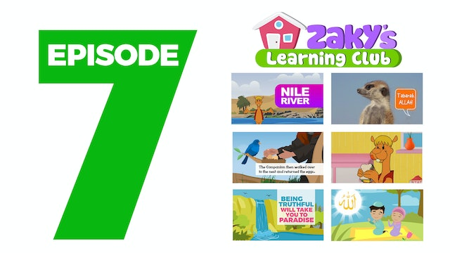 EPISODE 7 - Zaky's Learning Club
