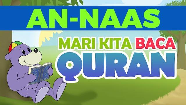 Mari kita membaca Surah An-Naas denga...