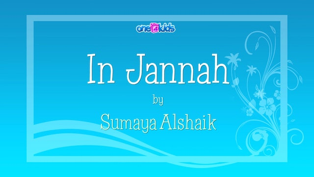 In Jannah by Sumaya Alshaik