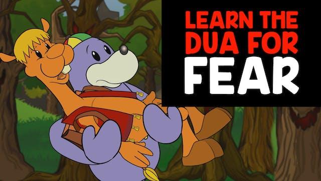 Dua For Fear