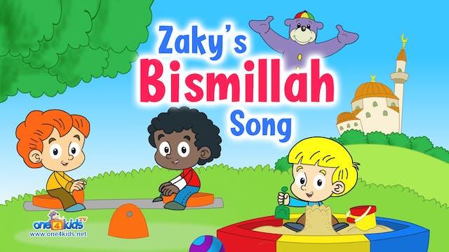 😀 Zaky's BISMILLAH Song! 🎤