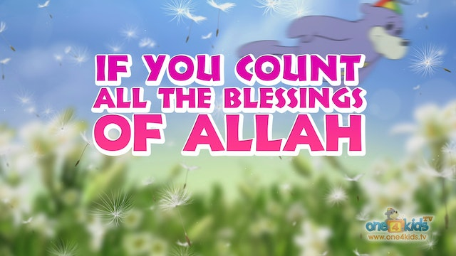 Count the Blessings of Allah - Nasheed