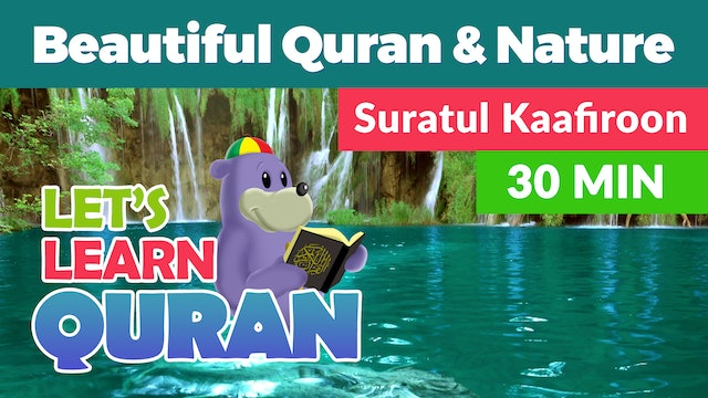 Listen, Relax & Learn Suratul Kaafiroon with Zaky
