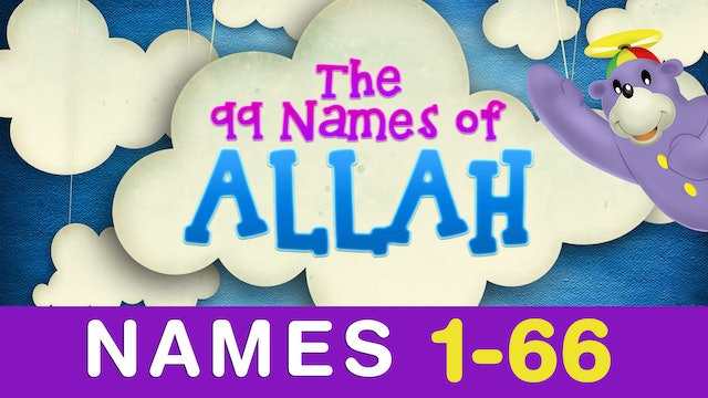 Learn the 99 Names of ALLAH with Zaky (1-66)