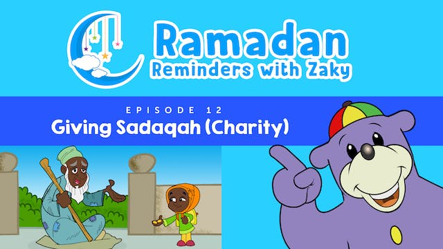 Giving Sadaqah (Charity) (ep12)