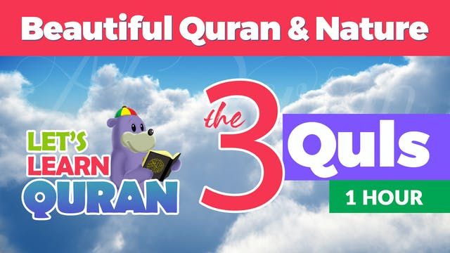 Learn the 3 Quls with Zaky