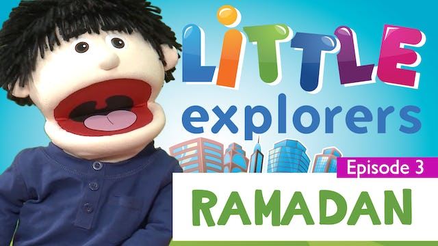 Little Explorers - Ramadan