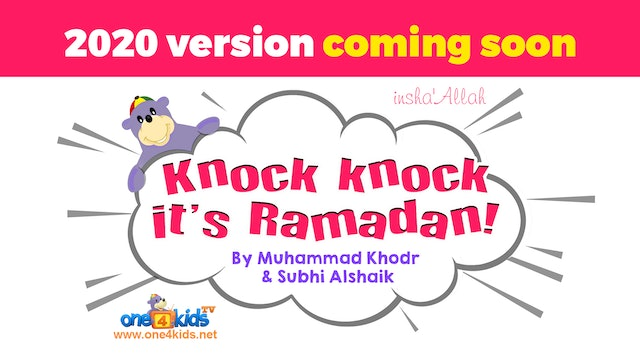 Knock Knock It's Ramadan - 2020 Version Coming Soon