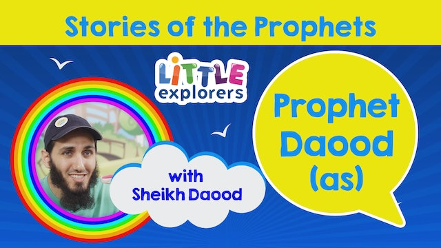 10 - The Story of Prophet Daood (as) with Sheikh Daood