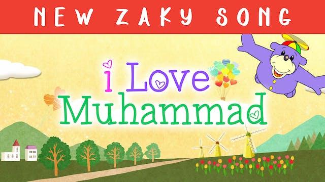 I Love Muhammad Song!