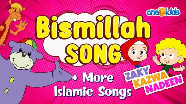 Bismillah Song + more Islamic Songs -...