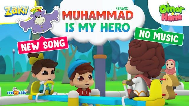The Prophet's My Hero | Omar, Hana & ...