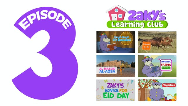 EPISODE 3 - Zaky's Learning Club