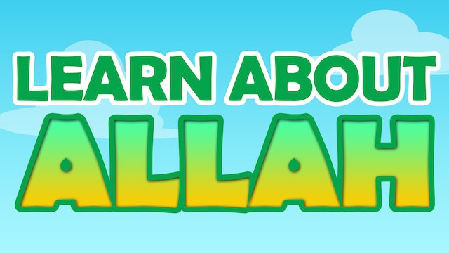 Learn About Allah