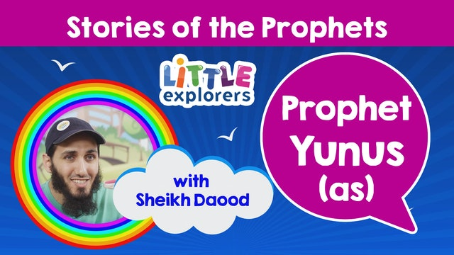 8 - The Story of Prophet Yunus (as) with Sheikh Daood