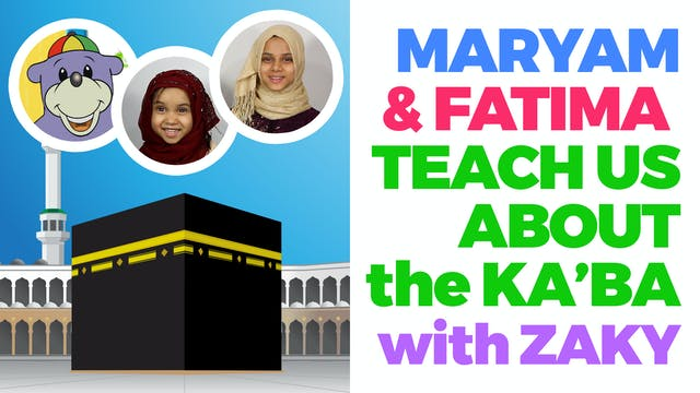 Maryam & Fatima Teach Us About The Ka...