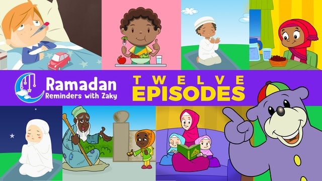 Ramadan Reminders With Zaky - 12 EPISODES