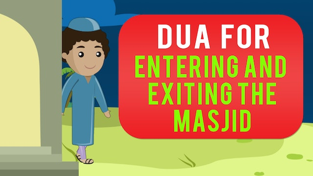 Dua for entering and exiting the Masjid