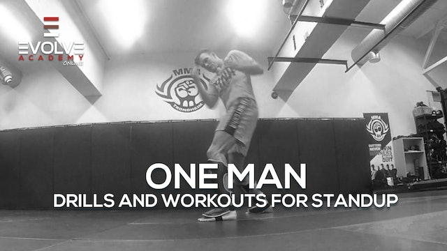 One Man - Drills and Workouts for MMA