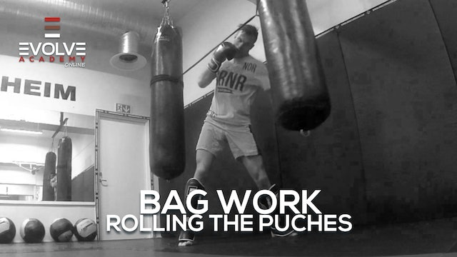 Bag Work - Roll The Punches