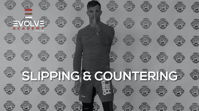 Slipping & Countering