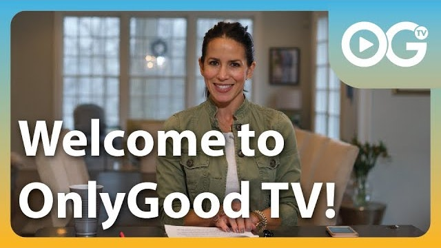 Welcome to OnlyGood TV on YouTube