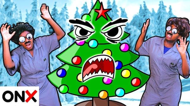 Christmas Tree Shenanigans!