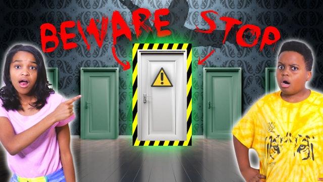 Beware Of The Secret Room