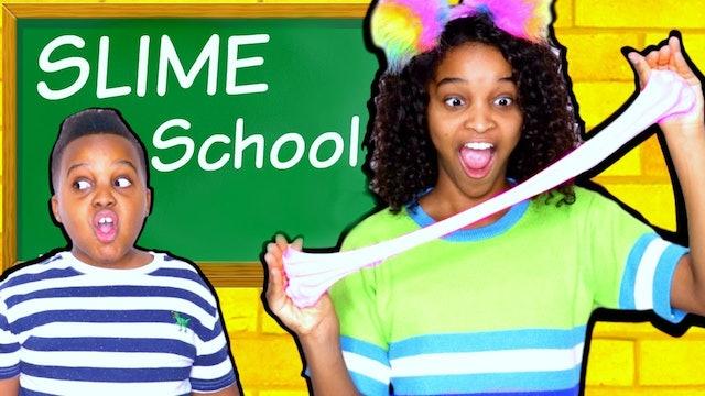Slime School