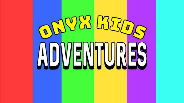 Onyx Kids Adventures