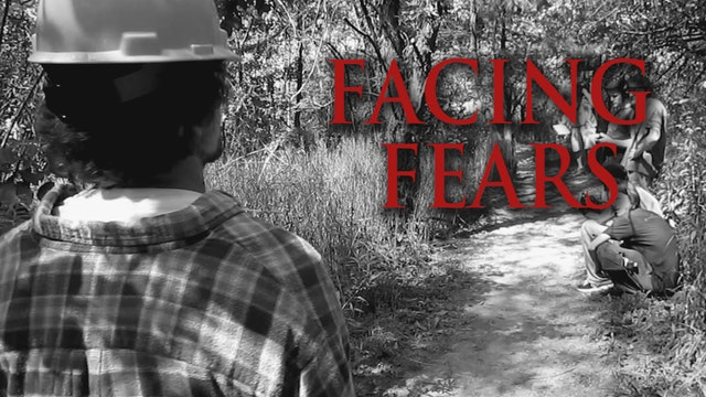 Facing Fears - Part 1 - The First Day