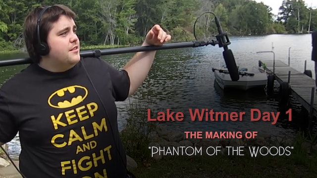 Lake Witmer Day 1 - Phantom of the Woods