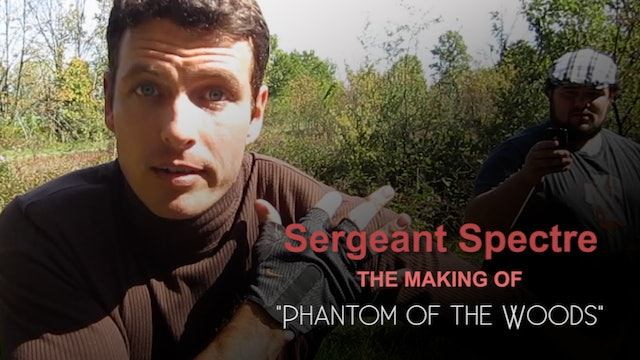 Sergeant Spectre - Phantom of the Woods