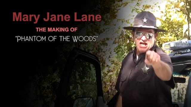 Mary Jane Lane - Phantom of the Woods