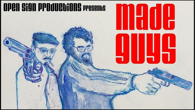Made Guys - Official Trailer