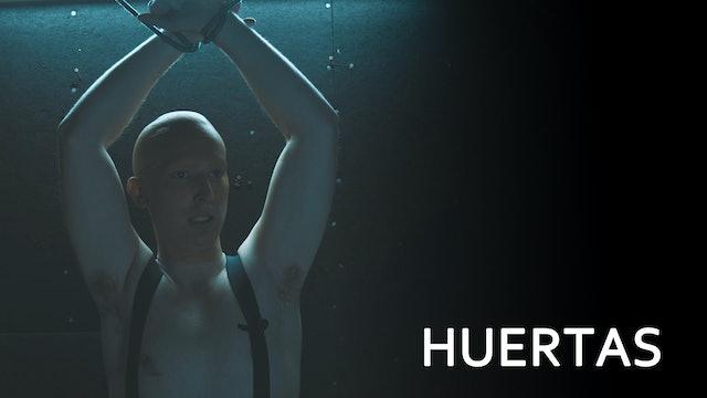 Huertas - Trailer