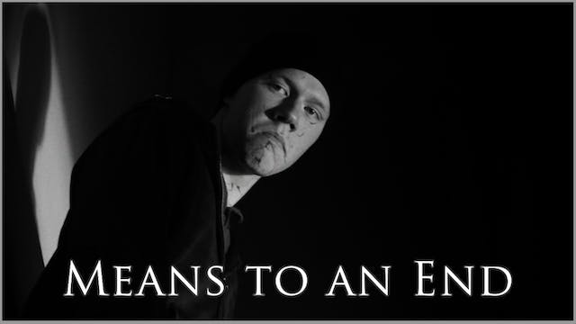 Means To An End - Trailer
