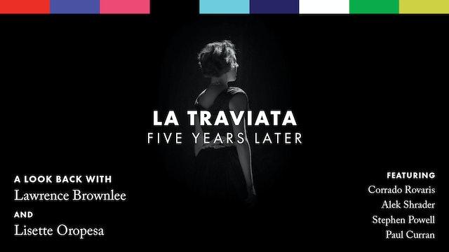 La traviata: Five Years Later