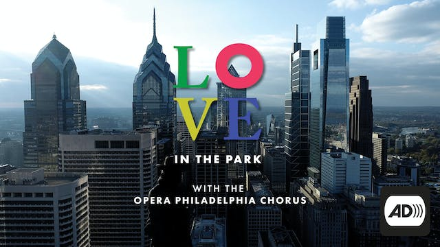 Audio Description: LOVE in the Park