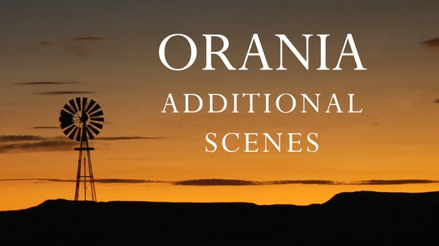Orania - Additional Scenes