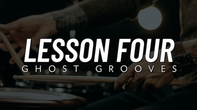 Ghost Note Survival Guide | Lesson 4