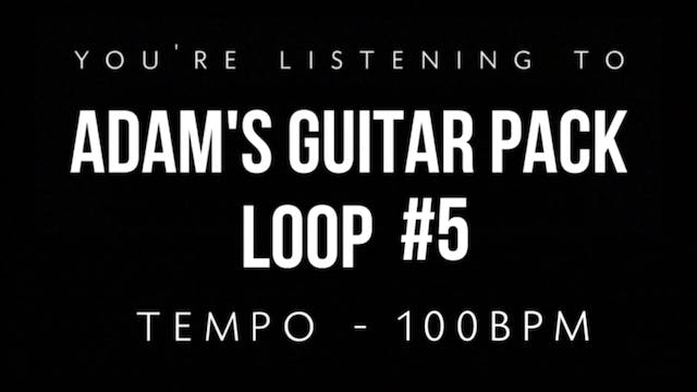 Adam's Guitar Pack Loop #5