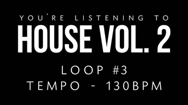 House Vol 2 - Loop 3
