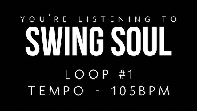 Swing Soul Vol. 1 | Loop 1