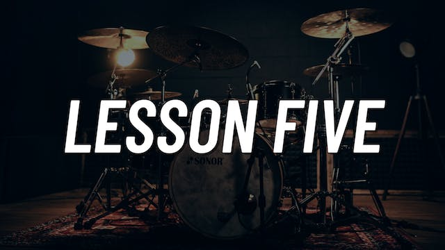 Drum Set Control Boot Camp | Lesson 5