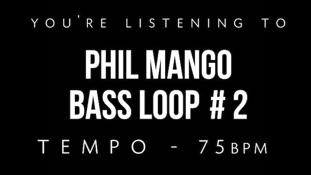 Phil Mango Bass Loop #2