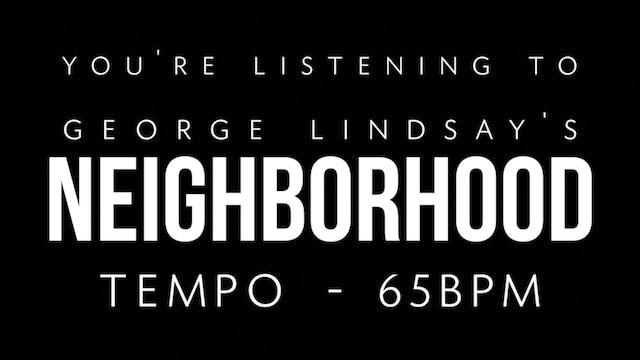 George Lindsay - Neighborhood