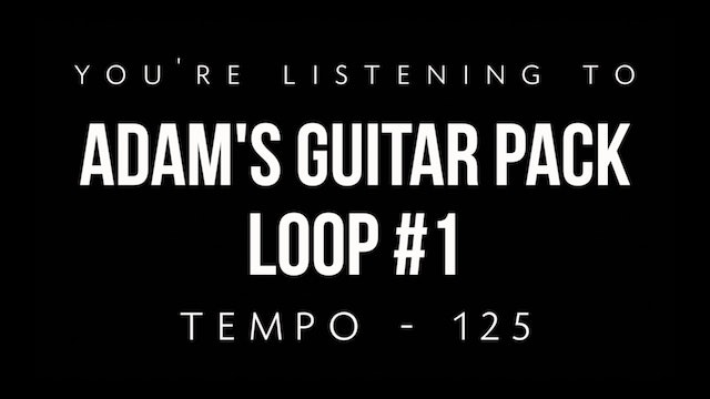 Adam's Guitar Pack Loop #1