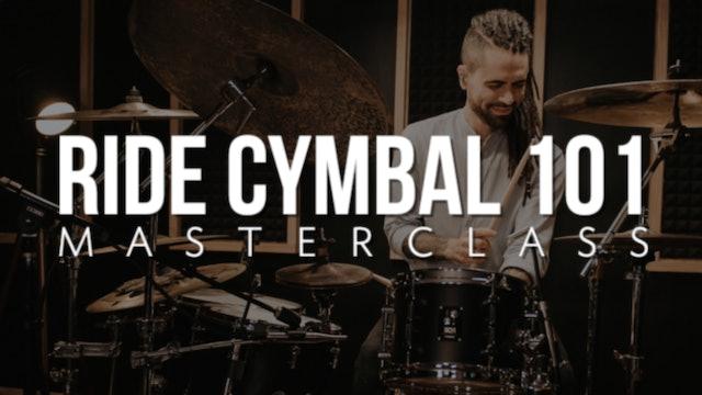 Ride Cymbal 101 Masterclass